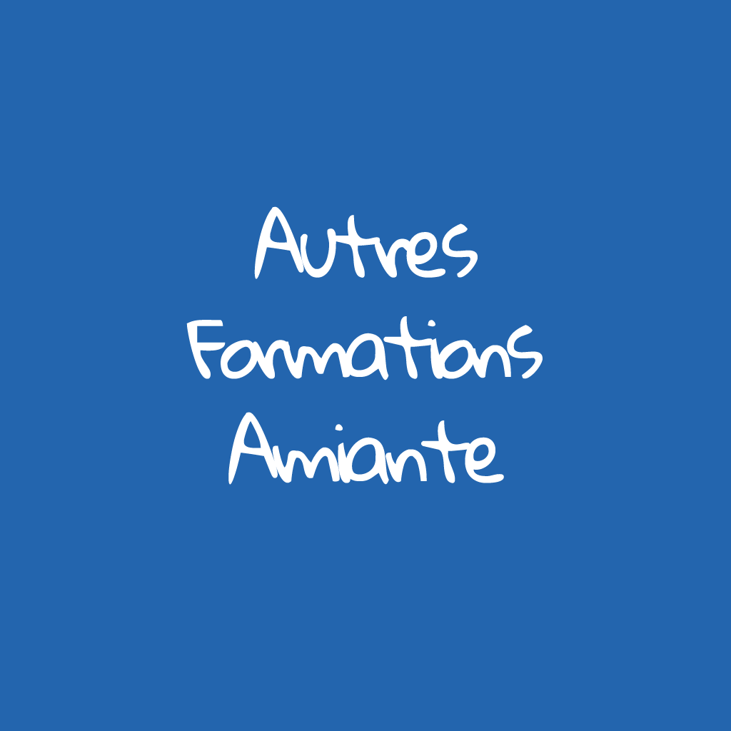 Autres formations amiante | AMAXTEO